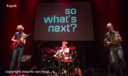 Kapok live op So What's Next 2013